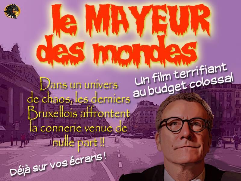 """Telles les affiches de cinéma des années 50, Yvan Mayeur et son piétonnier son représentés comme un film d'horreur... pour les commerçants et les habitants de """"BXL"""", c'est plutôt un cauchemar !"""